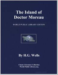 The Island of Doctor Moreau ; A Possibil... by Wells, H. G.