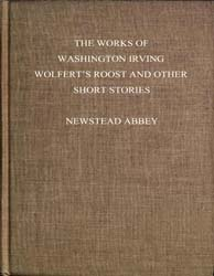 The Works of Washington Irving Wolfert's... by Clinedinst, B. West