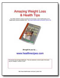 Amazing Weight Loss and Health Tips by