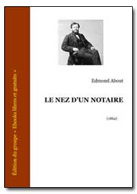 Le Nez Dun Notaire by About, Edmond