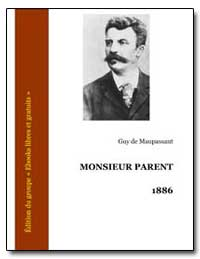 Monsieur Parent by De Maupassant, Guy