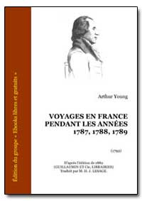 Voyages en France Pendant les Annees by Young, Arthur