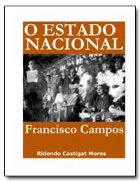 O Estado Nacional Francisco Campos by Garcia, Nelson Jahr