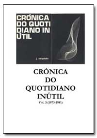 Cronica Do Quotidiano Inutil by Chrystello, J. Chrys