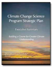 Climate Change Science Program Strategic... by Bush, George W.