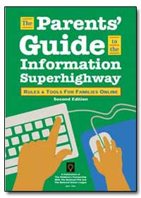 The Parents Guide to the Information Sup... by Lazarus, Wendy