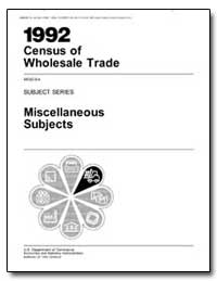 1992 Census of Wholesale Trade Wc92-S-4 ... by Brown, Ronald H.
