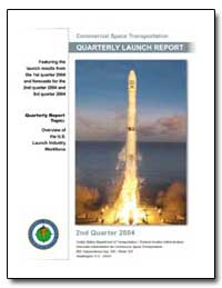 Second Quarter 2004 Quarterly Launch Rep... by Federal Aviation Administration