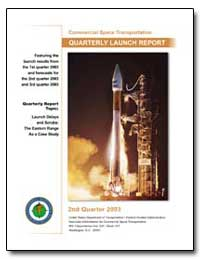 Second Quarter 2003 Quarterly Launch Rep... by Federal Aviation Administration