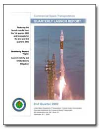 Second Quarter 2002 Quarterly Launch Rep... by Federal Aviation Administration