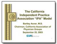 The California Independent Practice Asso... by Asner, Bartley