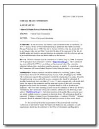 Federal Trade Commission 16 Cfr Part 312... by Clark, Donald S.