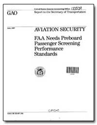 Aviation Security Faa Needs Preboard Pas... by Peach, J. Dexter