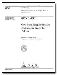 New Spending Estimates Underscore Need f... by Walker, David M.