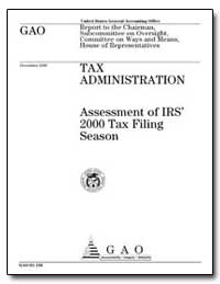 Assessment of Irs 2000 Tax Filing Season by General Accounting Office