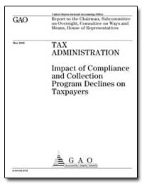 Tax Administration Impact of Compliance ... by General Accounting Office
