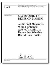 Ssa Disability Decision Making Additiona... by General Accounting Office
