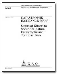 Catastrophe Insurance Risks Status of Ef... by General Accounting Office