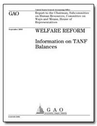 Welfare Reform Information on Tanf Balan... by General Accounting Office