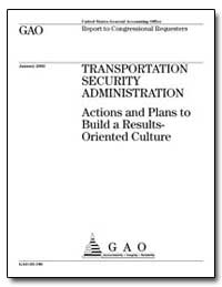 Transportation Security Administration A... by General Accounting Office