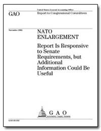 Nato Enlargement Report Is Responsive to... by General Accounting Office
