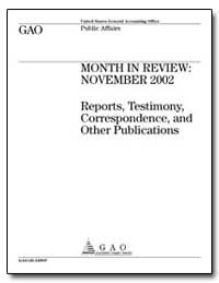 Month in Review : November 2002 Reports,... by General Accounting Office