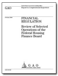 Financial Regulation Review of Selected ... by General Accounting Office