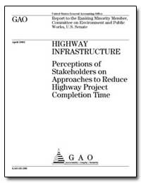 Highway Infrastructure Perceptions of St... by General Accounting Office
