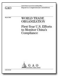 World Trade Organization First-Year U.S.... by General Accounting Office
