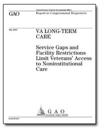 Va Long-Term Care Service Gaps and Facil... by General Accounting Office