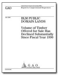 Blm Public Domain Lands Volume of Timber... by General Accounting Office