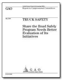 Truck Safety Share the Road Safely Progr... by General Accounting Office