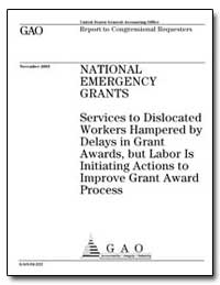National Emergency Grants Services to Di... by General Accounting Office