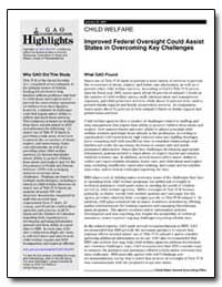 Child Welfare Improved Federal Oversight... by General Accounting Office