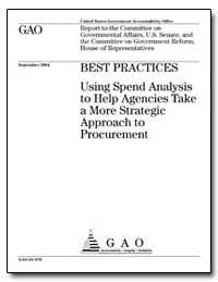 Using Spend Analysis to Help Agencies Ta... by General Accounting Office