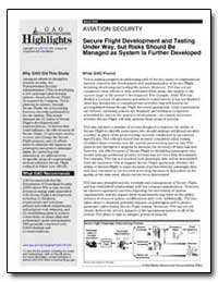 Secure Flight Development and Testing un... by General Accounting Office