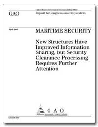 Maritime Security New Structures Have Im... by General Accounting Office