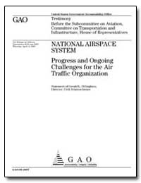 National Airspace System Progress and On... by Dillingham, Gerald L.