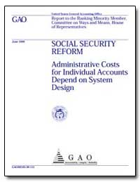 Social Security Reform Administrative Co... by Fagnoni, Cynthia M.