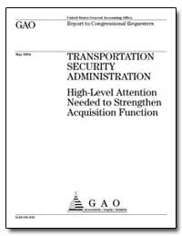 Transportation Security Administration H... by General Accounting Office