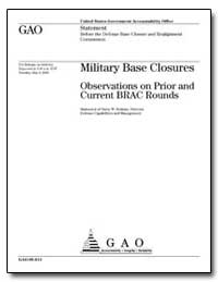 Military Base Closures Observations on P... by Holman, Barry W.