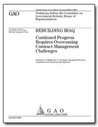 Rebuilding Iraq Continued Progress Requi... by Schinasi, Katherine V.