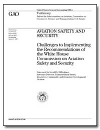 Aviation Safety and Security Challenges ... by Dillingham, Gerald L.
