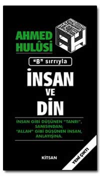 Insan Ve Din by Hulusi, Ahmed