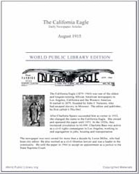 California Eagle, August 1915 Volume Issue : August 1915 by Bass, Charlotta, A.