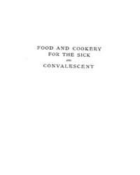 Food and Cookery for the Sick and Conval... by Fannie Merritt Farmer
