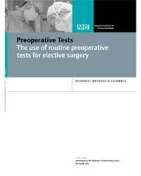 Preoperative Tests : the Use of Routine ... by National Collaborating Centre for Women's and Chil...