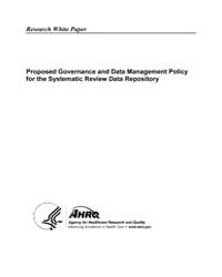 Proposed Governance and Data Management ... by Agency for Healthcare Research and Quality