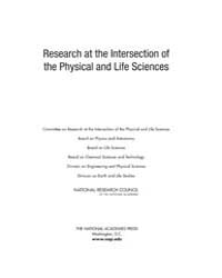 Research at the Intersection of the Phys... by National Academies Press (US)