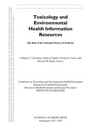 Toxicology and Environmental Health Info... by Liverman, Catharyn, T